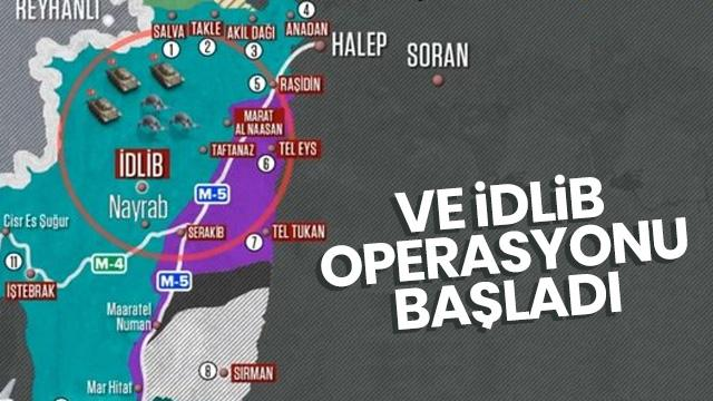 Flaş gelişme... İdlib operasyonu başladı