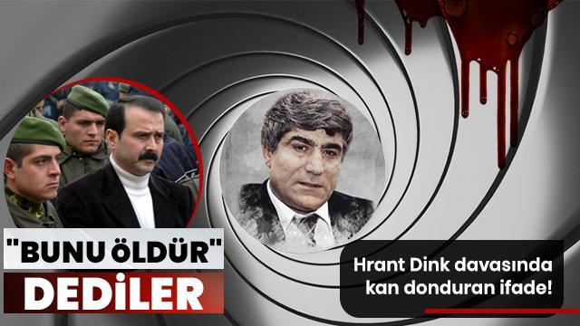 """Kürşat Yılmaz'ın ifadesi ortaya çıktı! """"Bana Dink'in resmini gösterip 'öldür' dediler"""""""