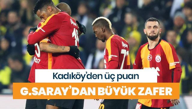 Galatasaray, Fenerbahçe deplasmanında zaferle dönüyor