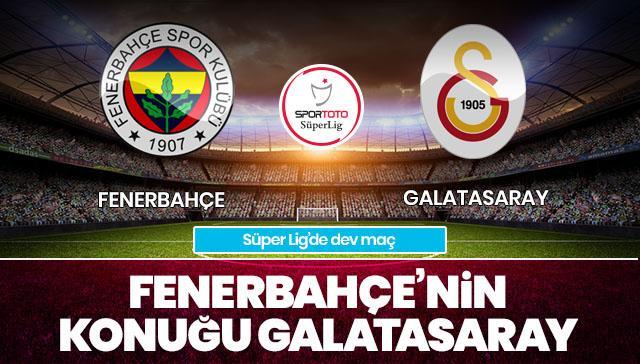 Fenerbahçe-Galatasaray CANLI ANLATIM