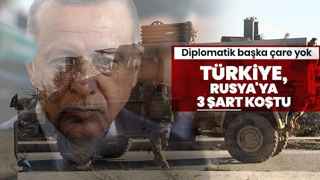 Türkiye, İdlib için Rusya'ya 3 şart koştu