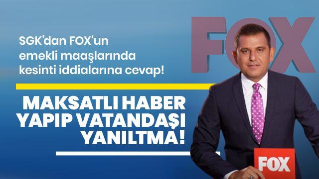 SGK'dan FOX'un emekli maaşlarında kesinti iddialarına cevap!