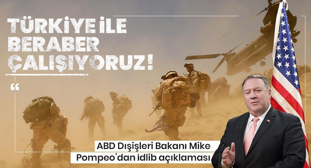 Pompeo'dan İdlib konusunda 'Türkiye ile beraber çalışıyoruz' açıklaması: