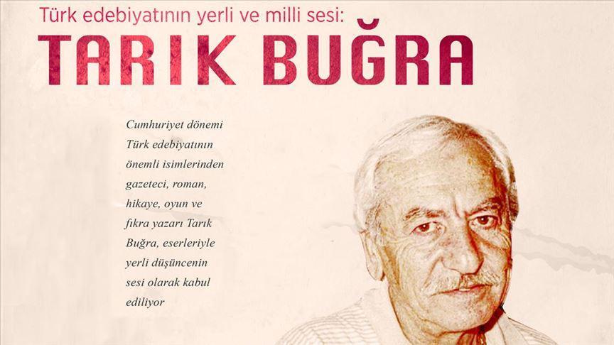 Türk edebiyatının yerli ve milli sesi: Tarık Buğra
