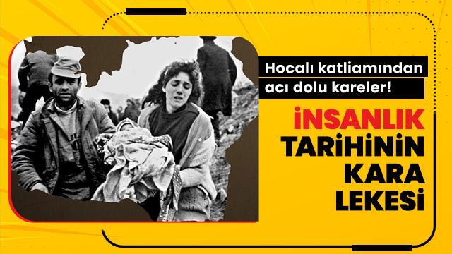 613 sivilin öldüğü Hocalı katliamından acı dolu kareler