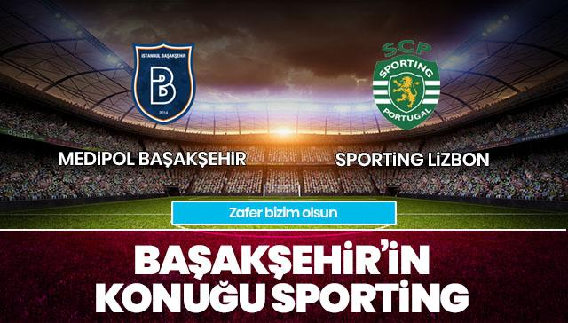 Medipol Başakşehir-Sporting CANLI ANLATIM