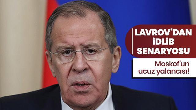 Lavrov'dan İdlib senaryosu
