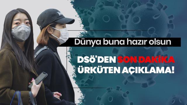 DSÖ'den son dakika koronavirüs Kovid-19 açıklaması: Risk seviyesini 'yüksekten', 'çok yüksek' seviyeye çıkardı