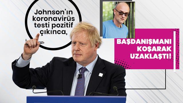 Johnson'ın koronavirüs testi pozitif çıkınca, başdanışmanı koşarak uzaklaştı