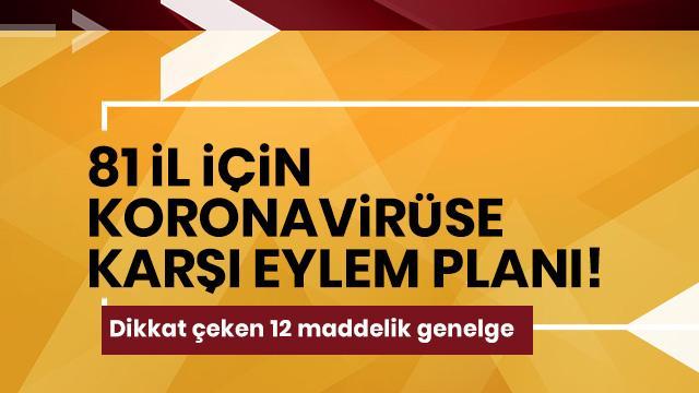 81 il için koronavirüse karşı eylem planı!