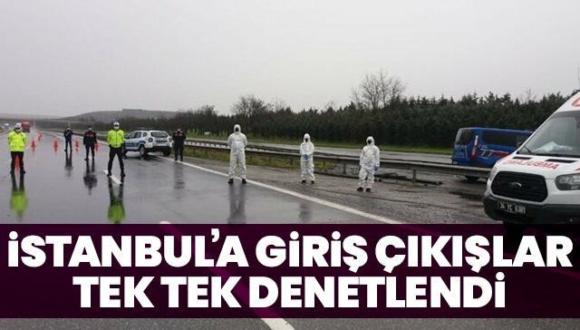 İstanbul'a giriş çıkışlar tek tek denetledi