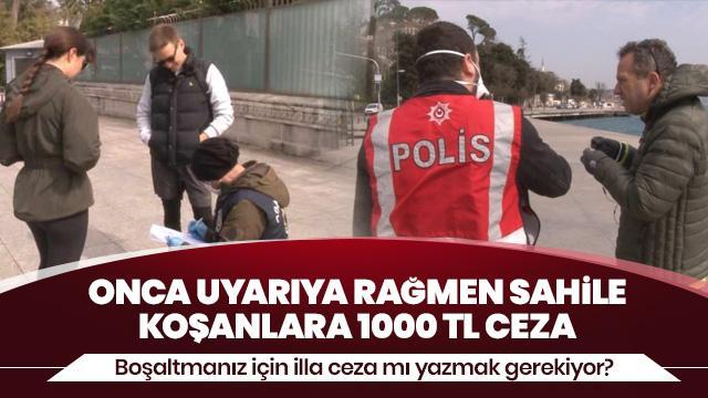 İstanbul'da sahilde yürüyüş yapanlara para cezası