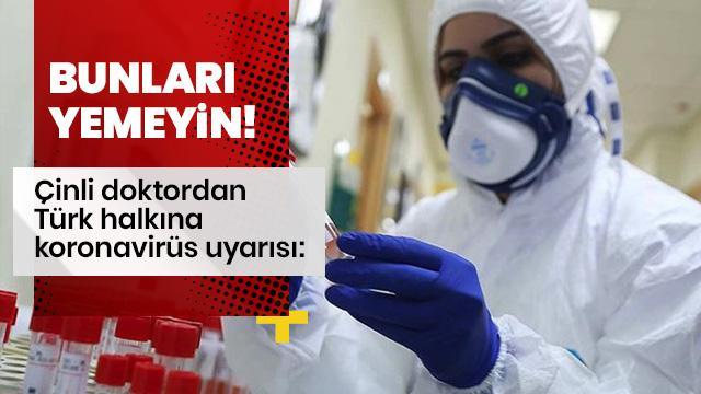 Çinli doktordan Türkiye'ye uyarı: Bunları yemeyin