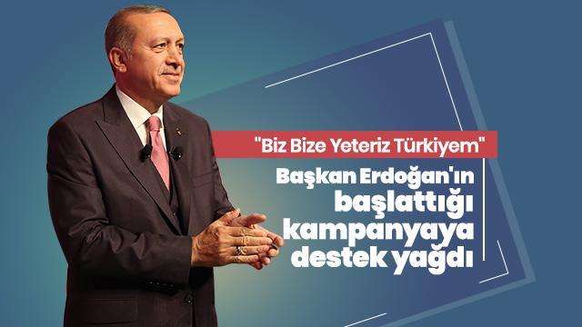 Başkan Erdoğan'ın başlattığı kampanyaya rekor düzeyde destek geldi
