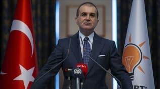 AK Parti Sözcüsü Çelik'ten tepki: Bunları defalarca gördük