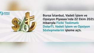 Borsa İstanbul Vadeli İşlem ve Opsiyon Piyasası'nda Fiziki Teslimatlı DolarTL Vadeli İşlem ve Opsiyon Sözleşmelerini işleme açtı