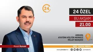 "24 Özel ""Murat Kurum"""